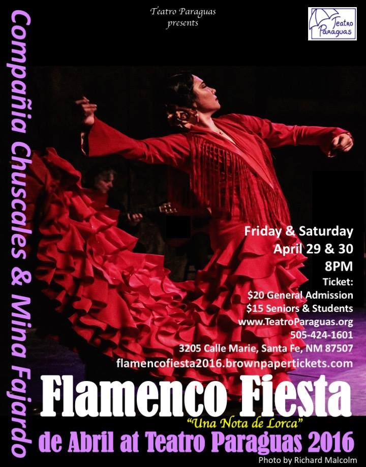 Flamenco Fiesta, April 29 & 30  2016